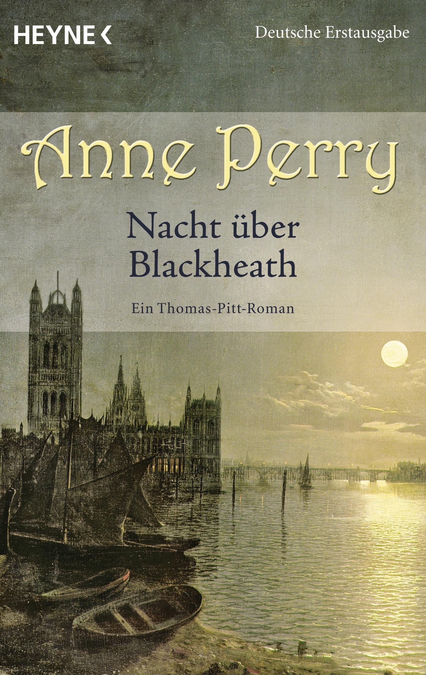 Nacht über Blackheath: Ein Thomas-Pitt-Roman - Anne Perry [Taschenbuch]