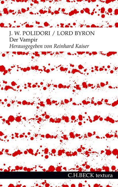 Der Vampir: Eine Erzählung - John William Polidory, George Gordon Byron [Taschenbuch]