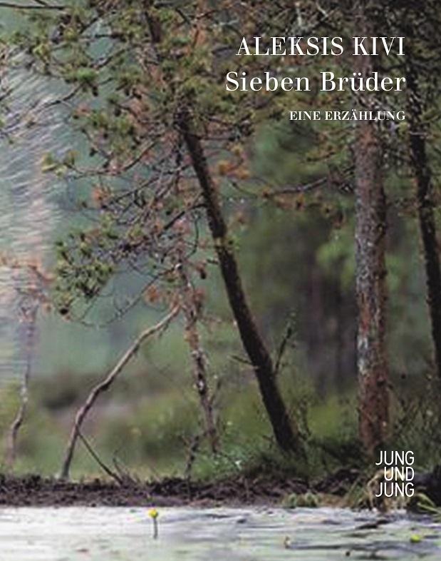 Sieben Brüder: Eine Erzählung - Aleksis Kivi [Gebundene Ausgabe]