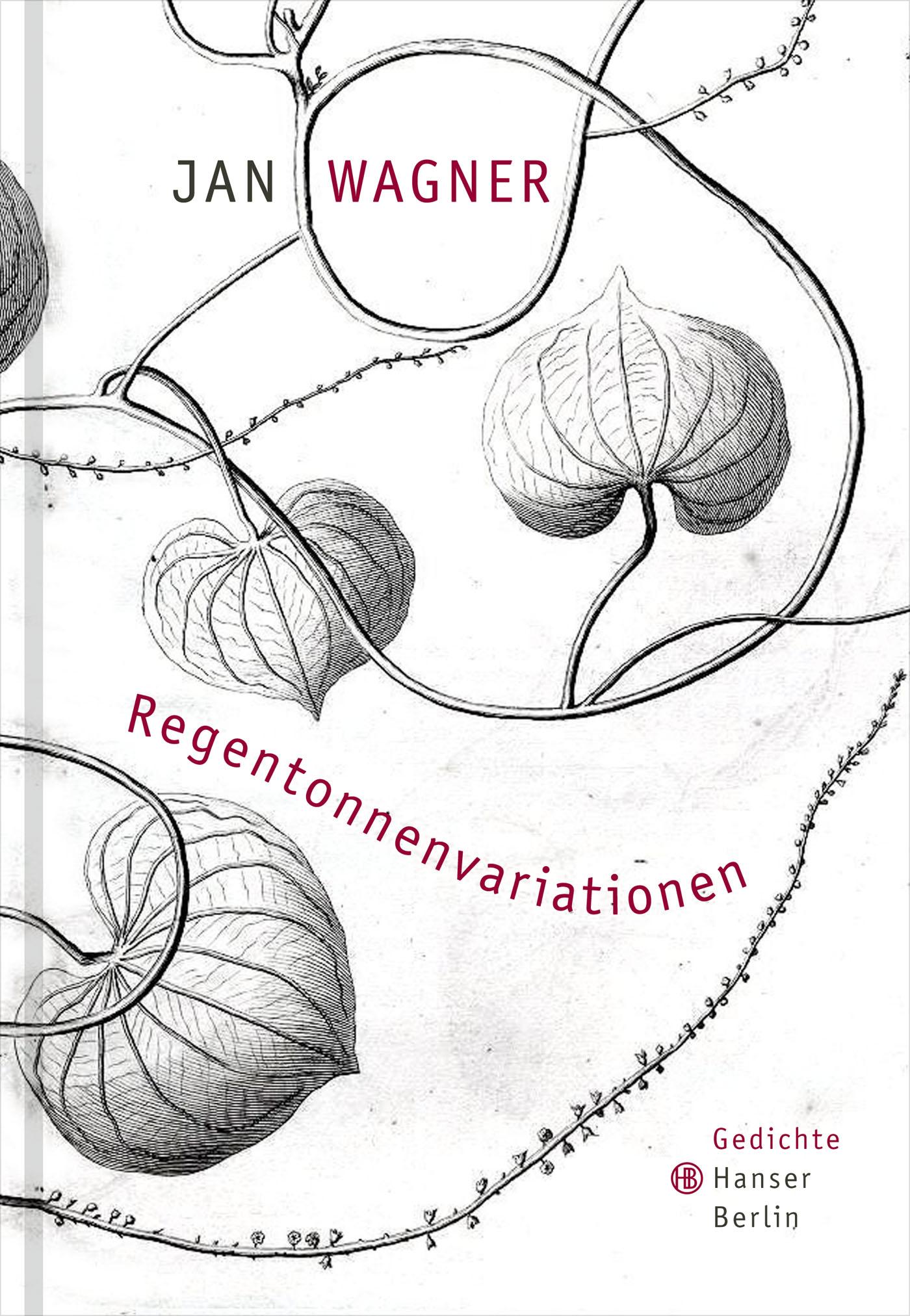 Regentonnenvariationen: Gedichte - Jan Wagner [Gebundene Ausgabe]