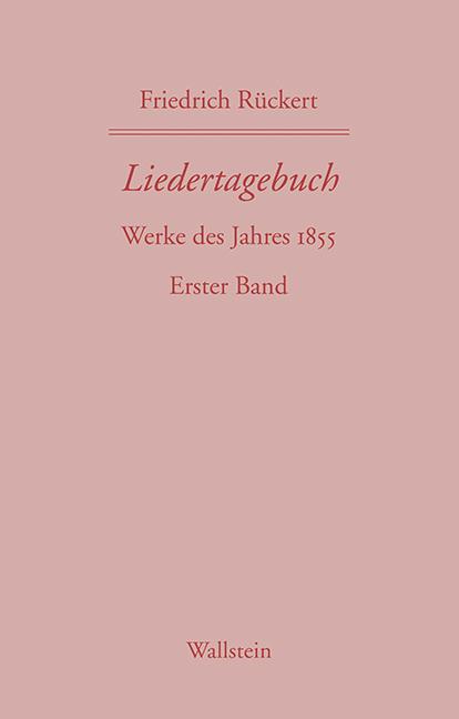 Liedertagebuch - Erster Band: Werke des Jahres ...