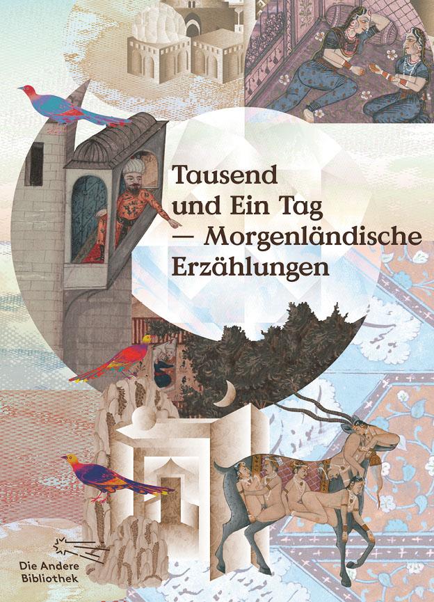 Tausend und Ein Tag: Morgenländische Erzählungen - Rainer Schmitz [Gebundene Ausgabe]