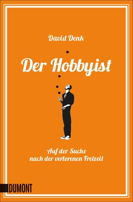 Der Hobbyist: Auf der Suche nach der verlorenen...