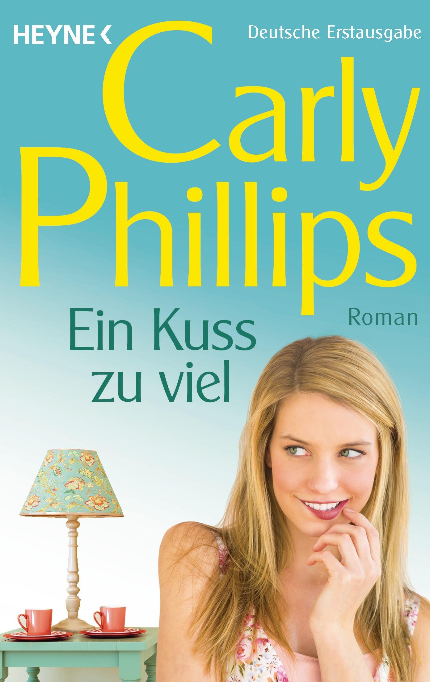 Ein Kuss zu viel - Carly Phillips [Taschenbuch]