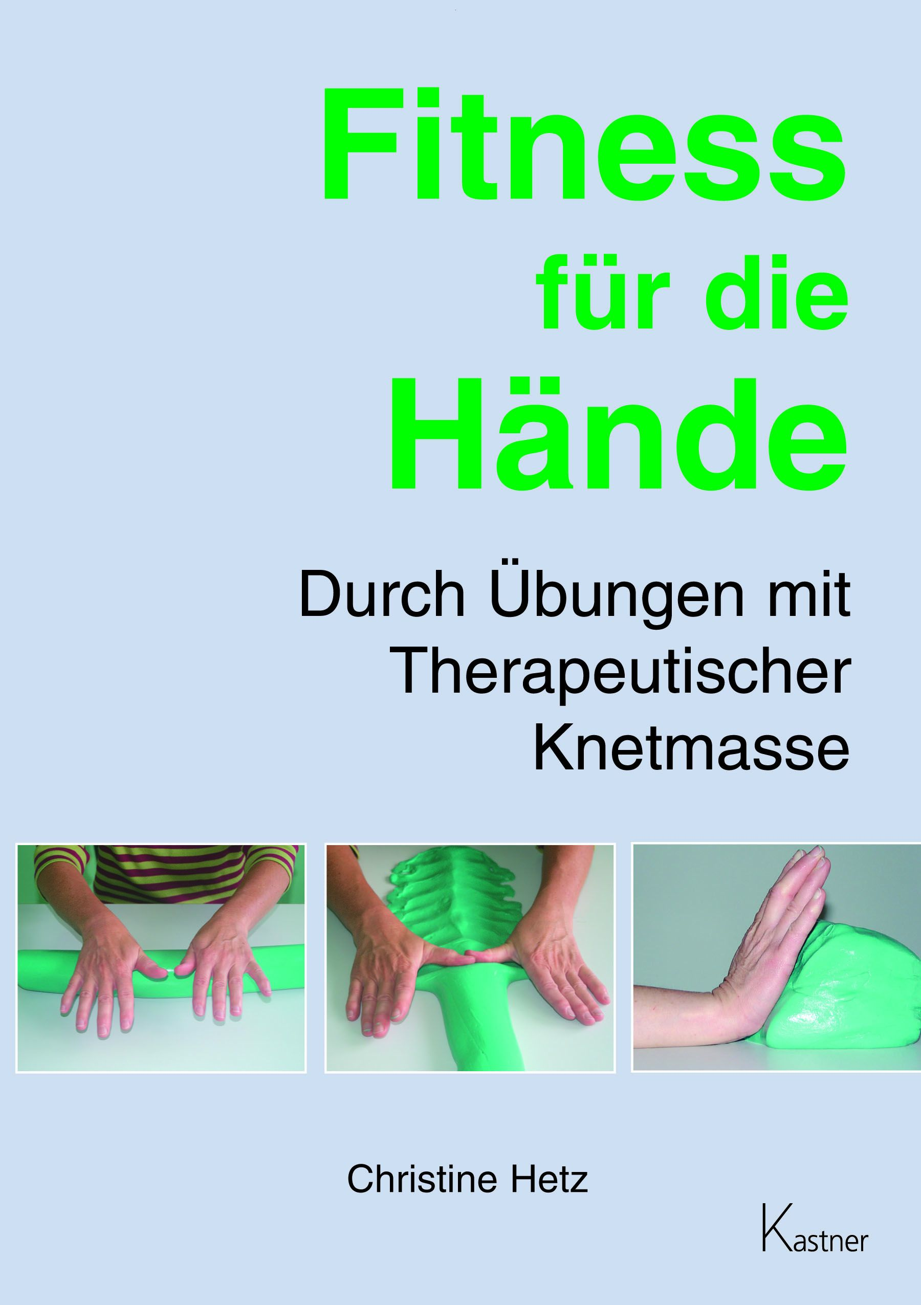 Fitness für die Hände: Durch Übungen mit Therap...