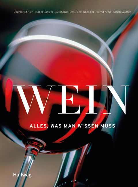 Wein - Alles, was man wissen muss (Allgemeine E...