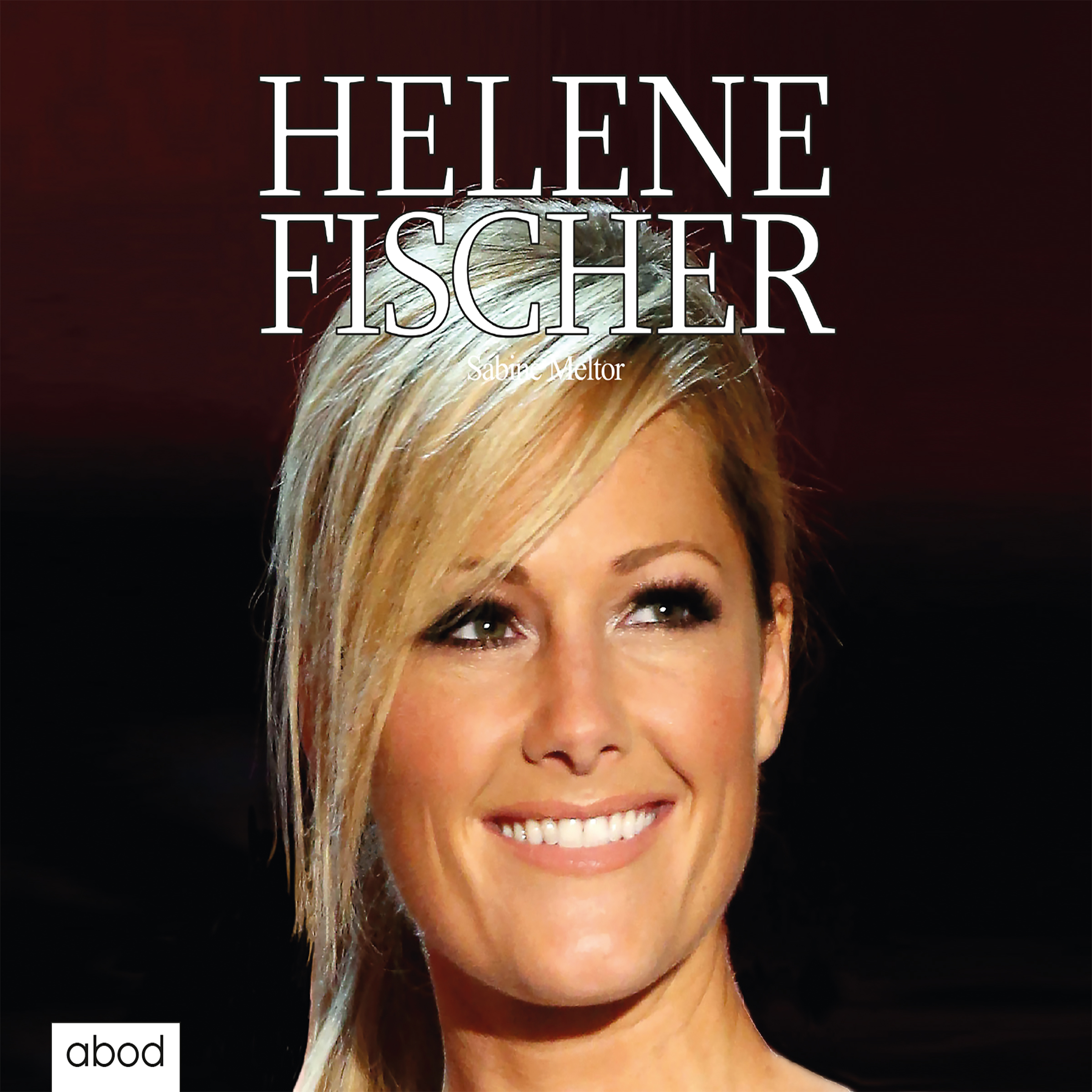 Helene Fischer - Sabine Meltor [Audio CD]