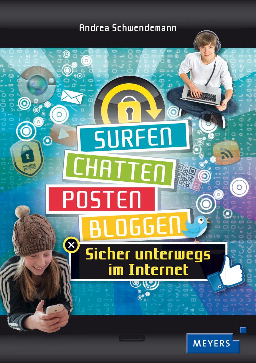 Surfen, chatten, posten, bloggen: Sicher unterw...