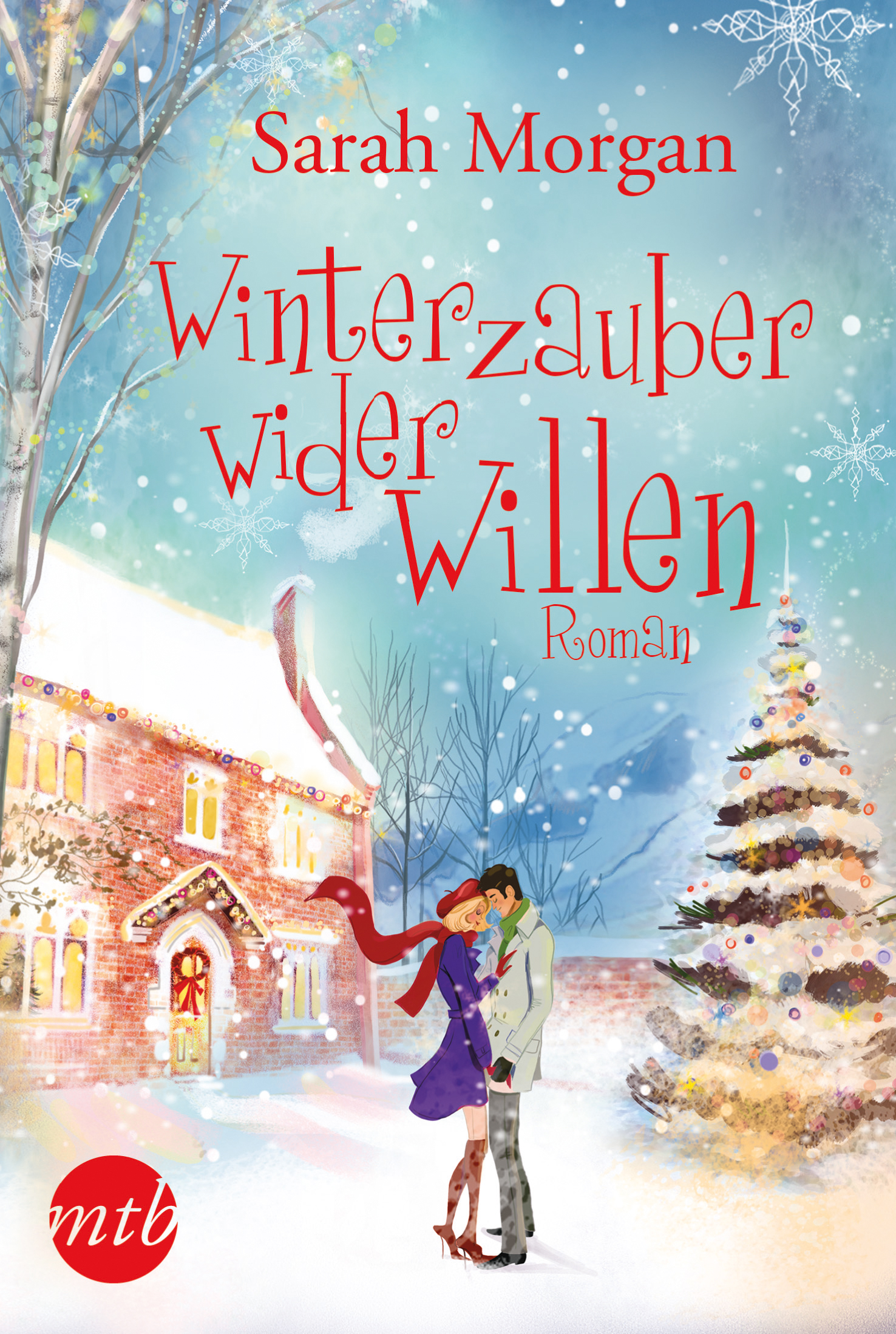 Winterzauber wider Willen - Sarah Morgan [Broschiert]