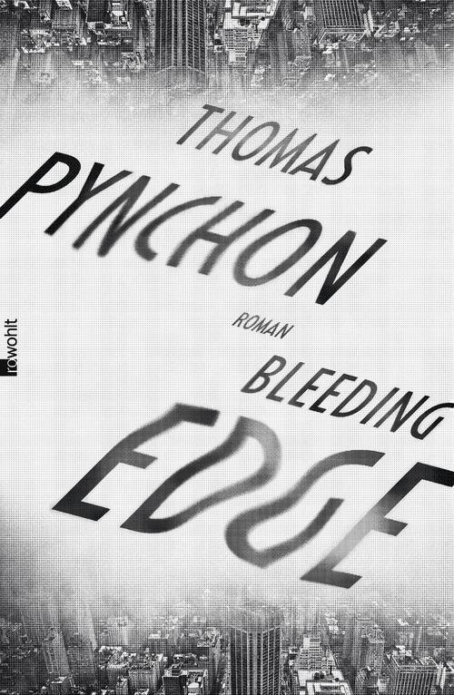 Bleeding Edge - Thomas Pynchon [Gebundene Ausgabe]