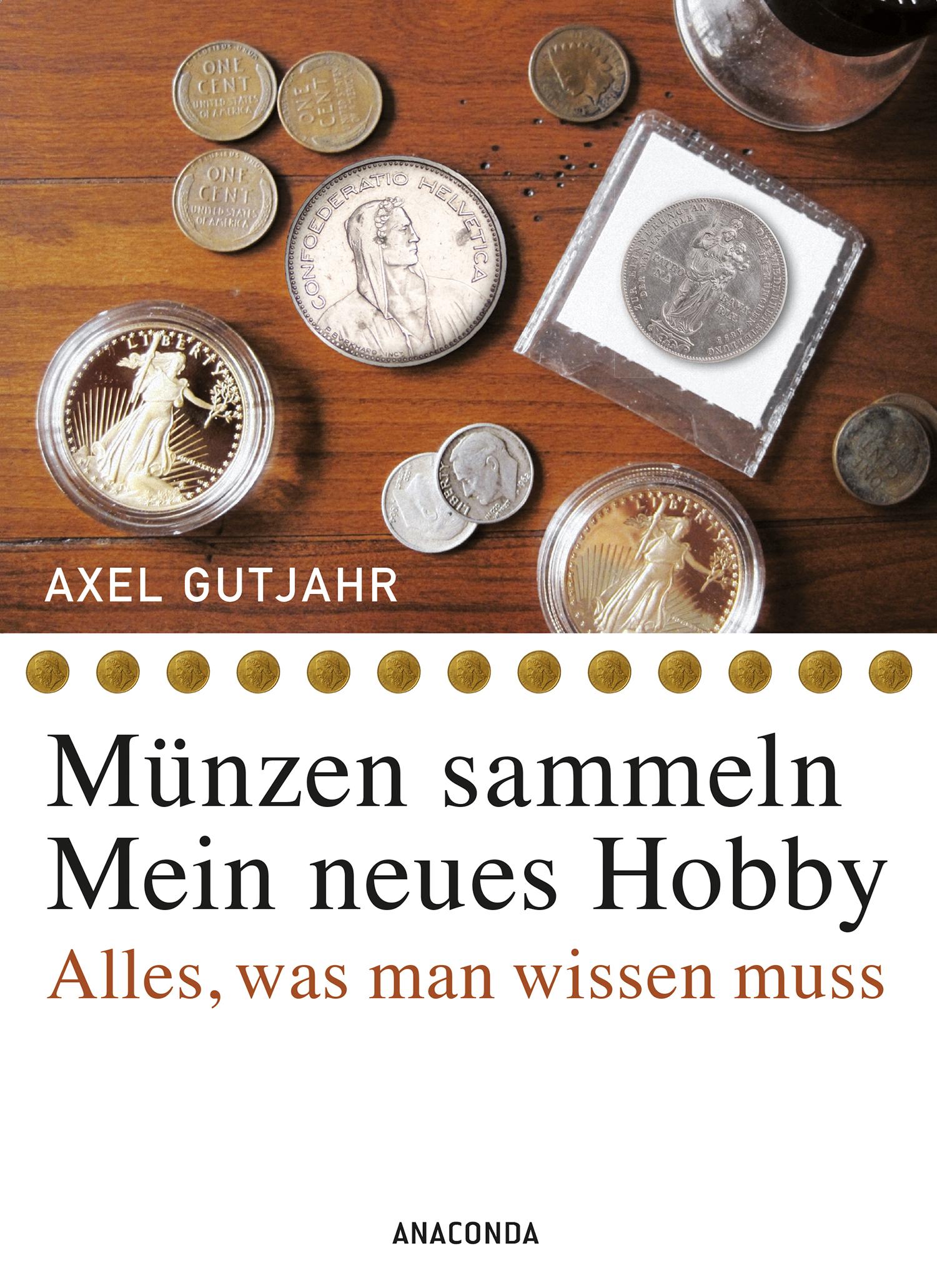 Münzen sammeln - Mein neues Hobby. Alles, was m...