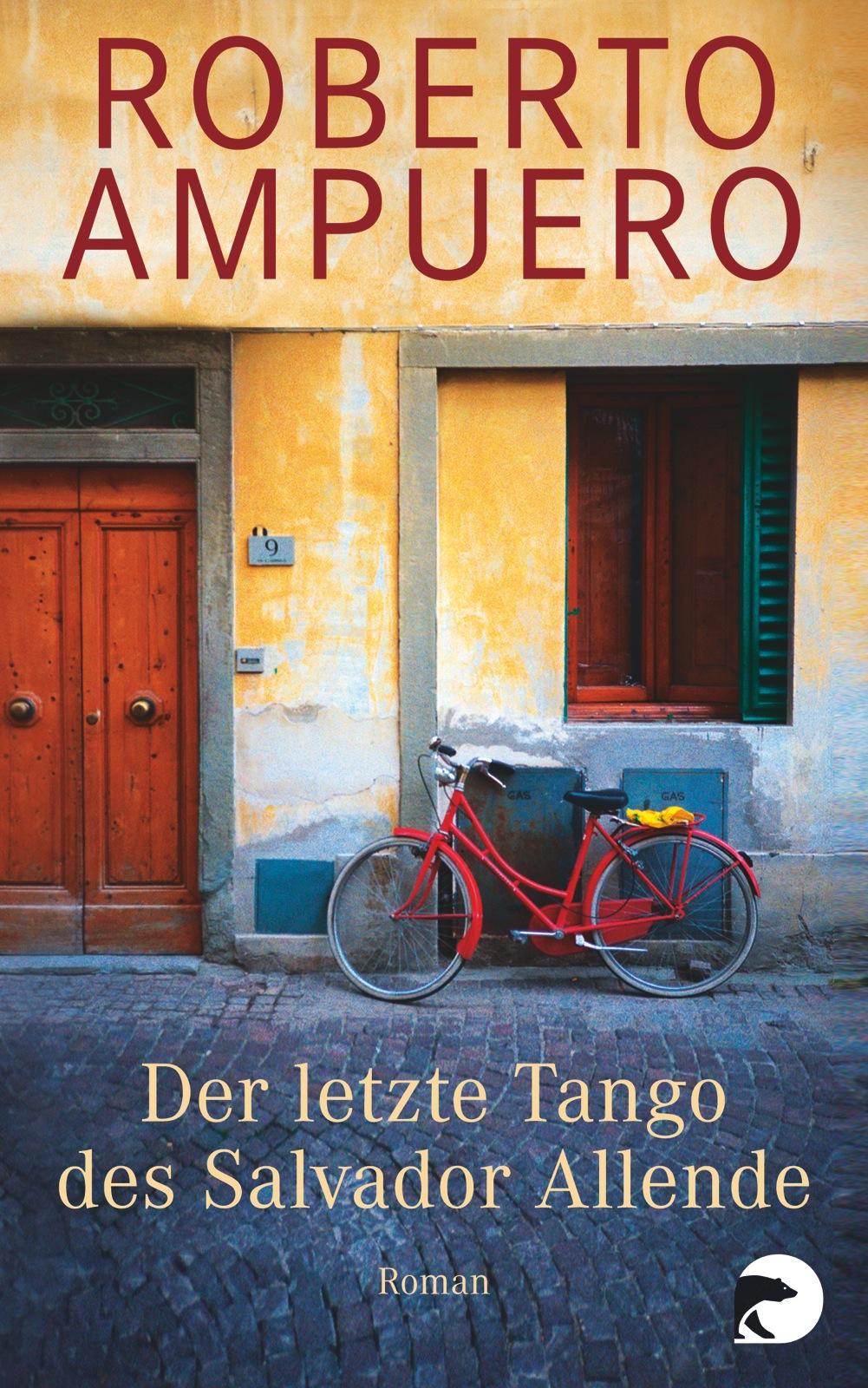 Der letzte Tango des Salvador Allende: Roman - Ampuero, Roberto