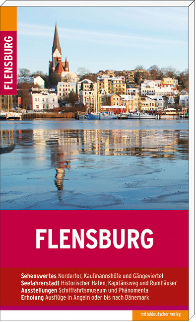Flensburg: Stadtführer - Christine Lendt