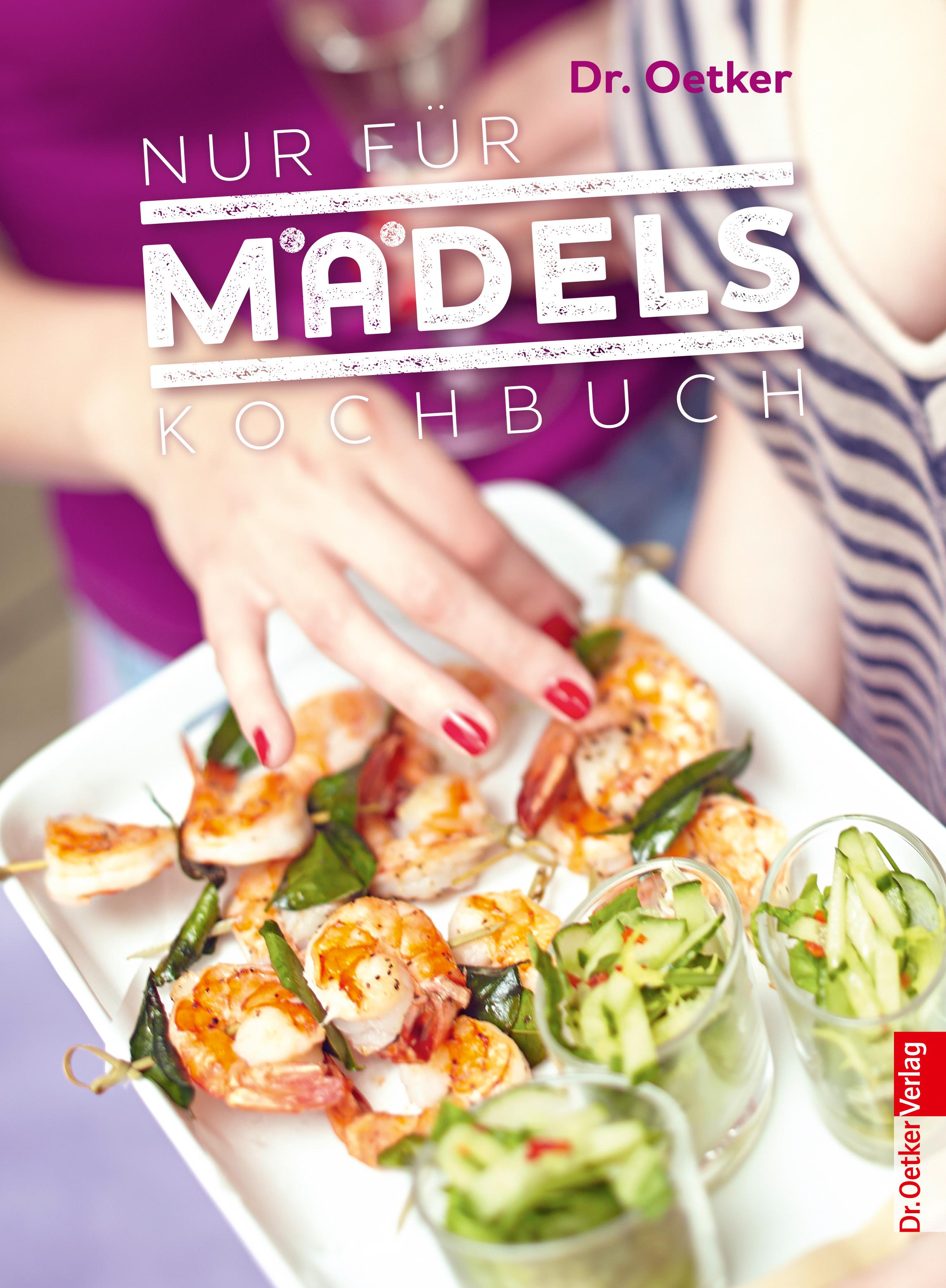 Nur für Mädels - Kochbuch - Dr. Oetker