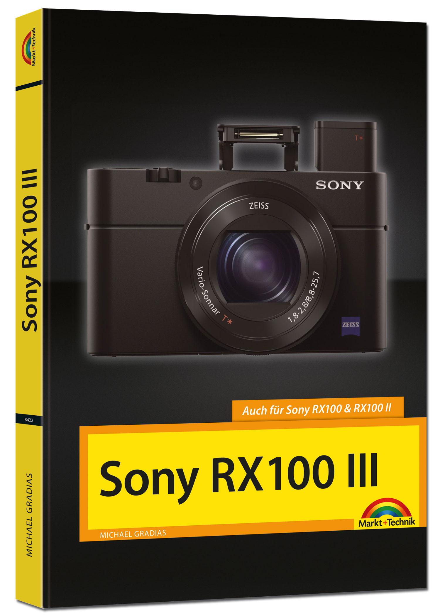 SONY RX100 III Handbuch - Michael Gradias [Gebundene Ausgabe]
