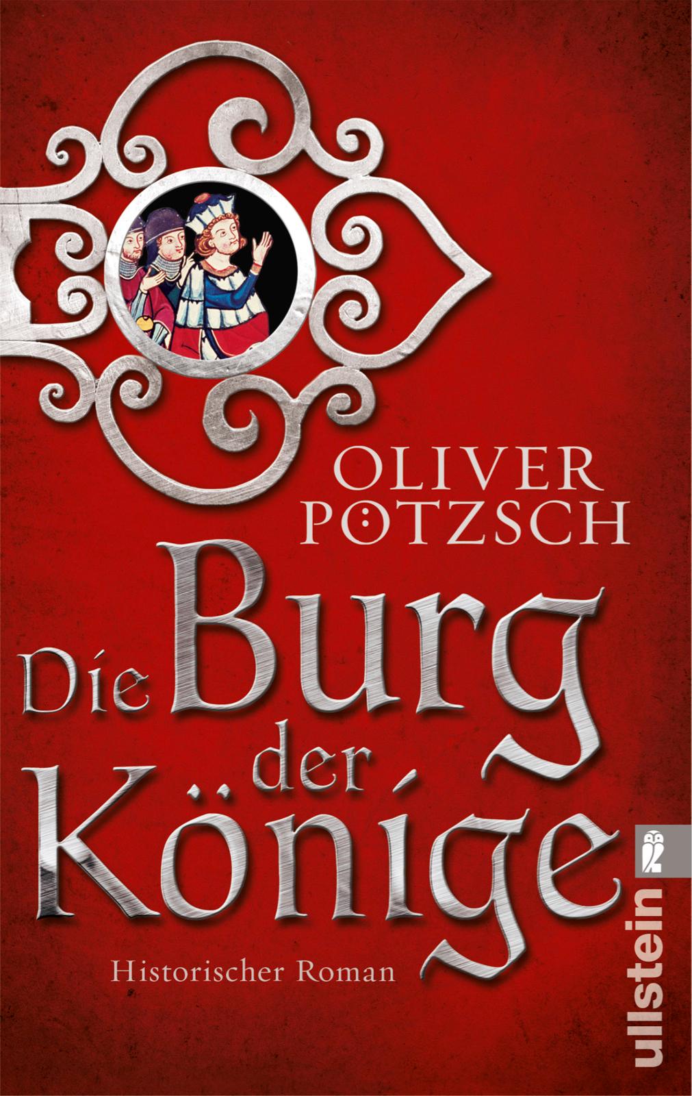 Die Burg der Könige - Oliver Pötzsch [Taschenbuch]