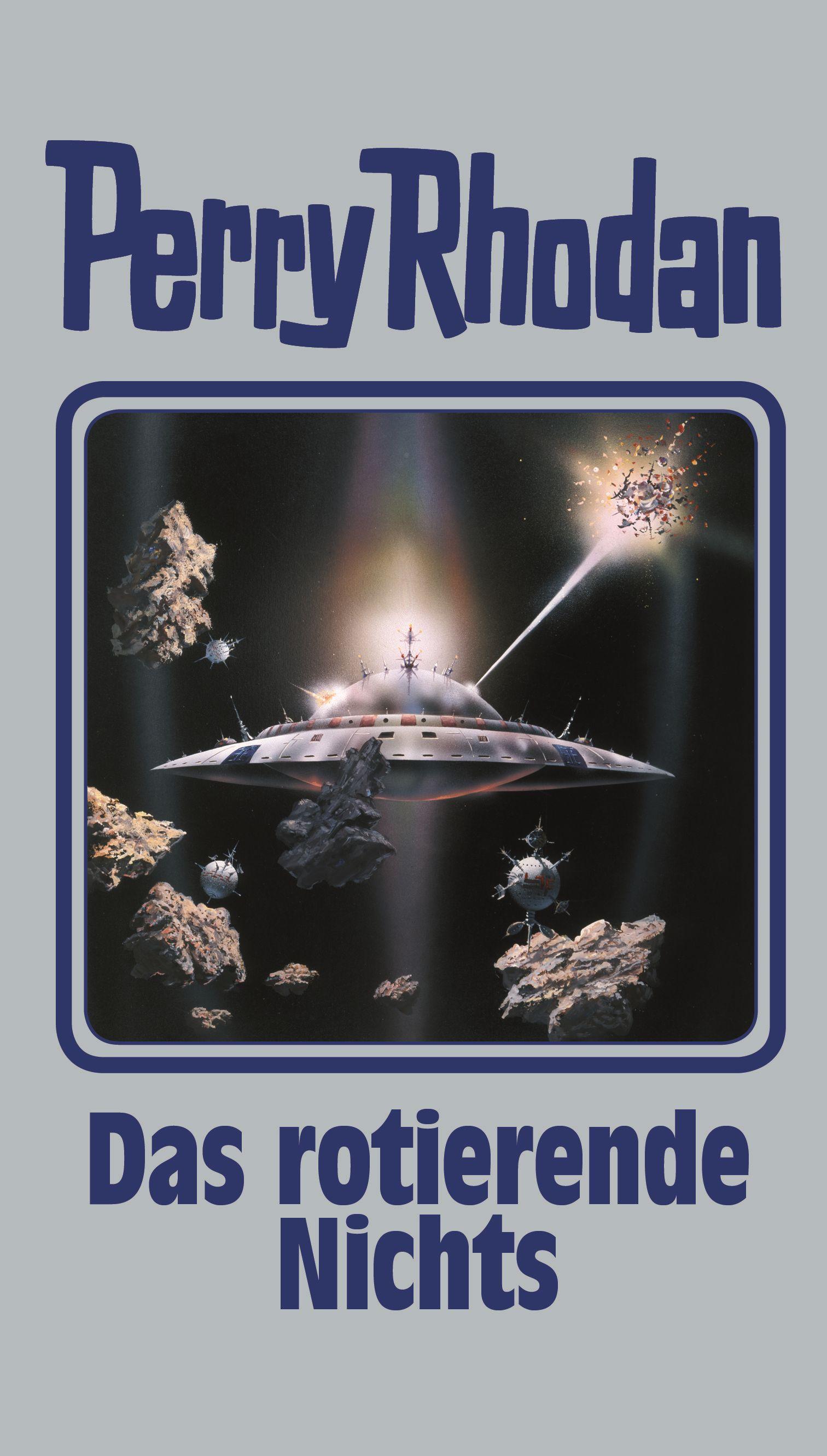 Perry Rhodan: Band 128 - Das rotierende Nichts [Gebundene Ausgabe]