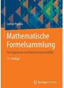 Mathematische Formelsammlung: Für Ingenieure und Naturwissenschaftler - Papula, Lothar