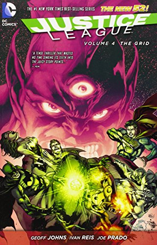 The New 52: Justice League: Vol. 4 - The Grid - Geoff Johns [Softcover]