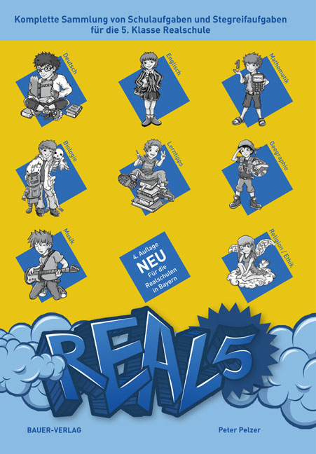 Real 5: Komplette Sammlung von Schulaufgaben und Stegreifaufgaben für die 5. Klasse Realschule - Mit integriertem Aufgab