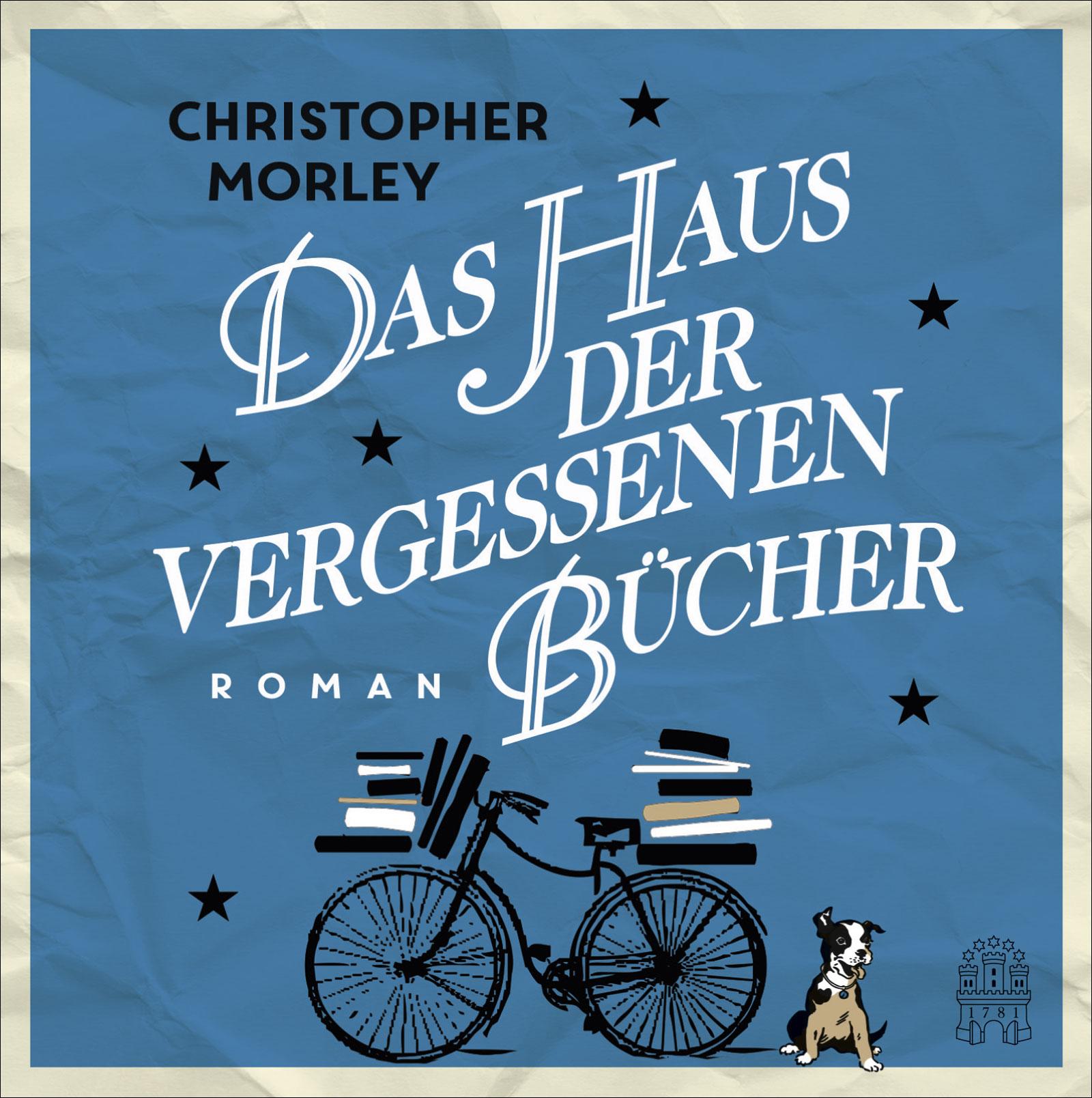 Das Haus der vergessenen Bücher - Morley, Christopher