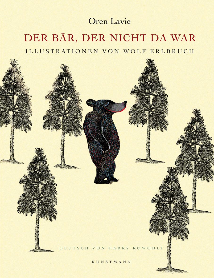 Der Bär, der nicht da war - Oren Lavie [Gebundene Ausgabe]