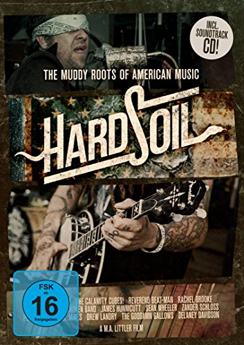 Hard Soil: The Muddy Roots Of American Music [inkl. CD]