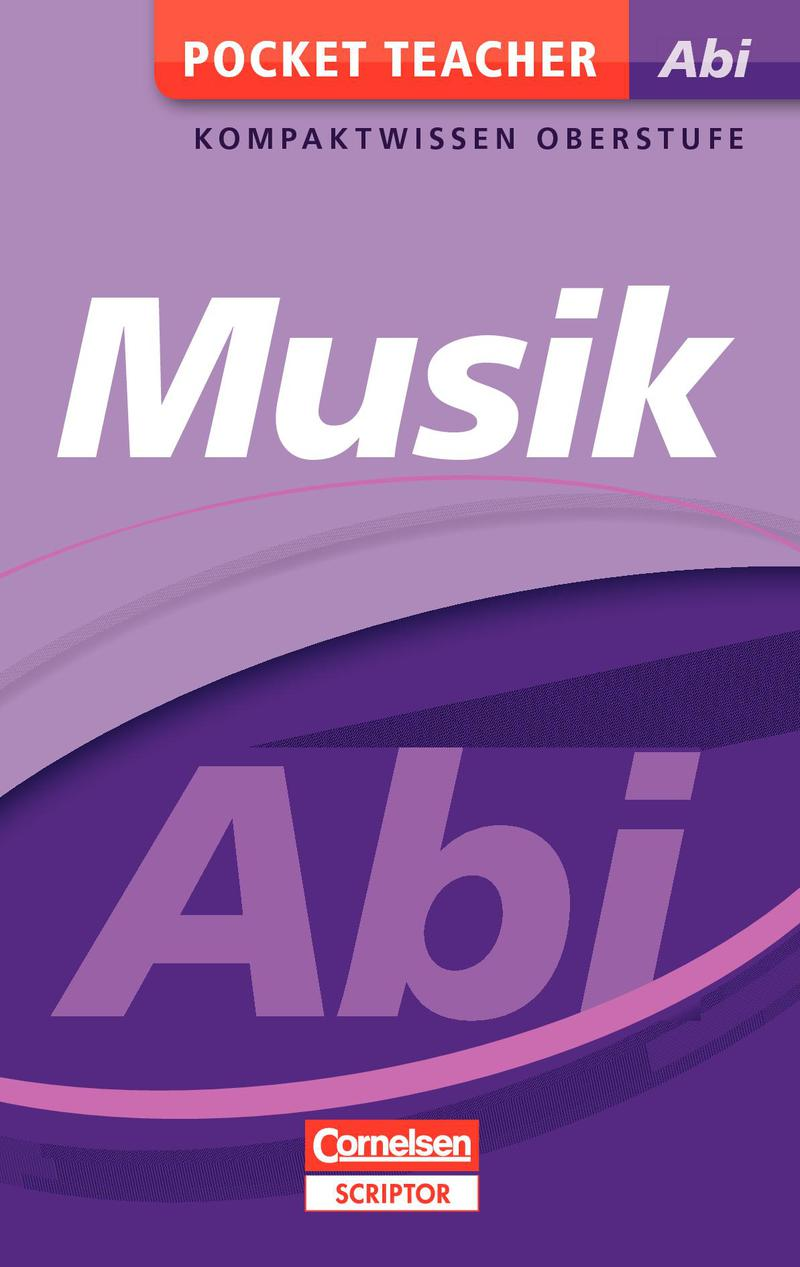 Pocket Teacher Abi Musik: Kompaktwissen Oberstu...