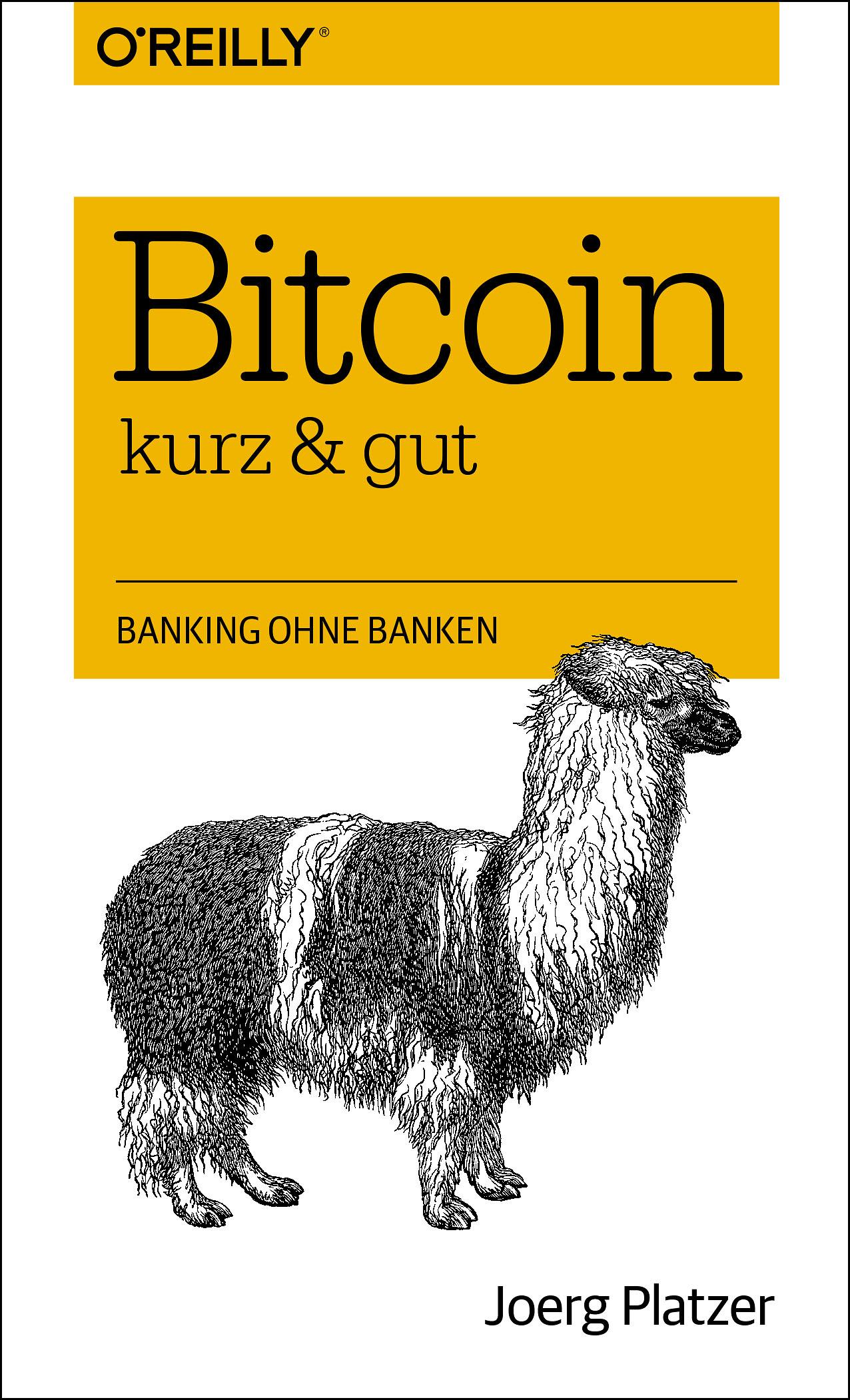 Bitcoin - kurz & gut - Platzer, Joerg