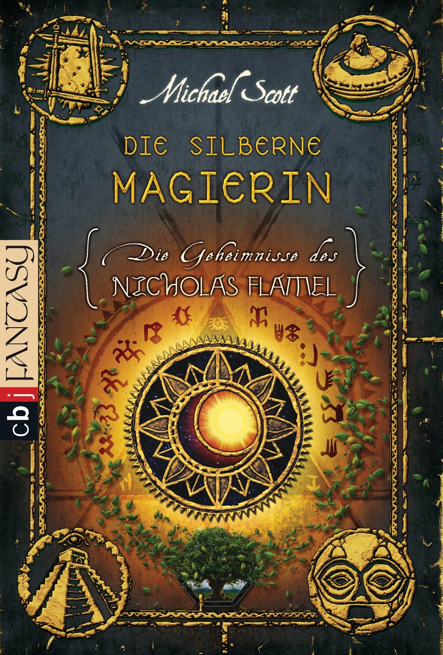Die Geheimnisse des Nicholas Flamel: Band 6 - Die silberne Magierin - Michael Scott [Taschenbuch]