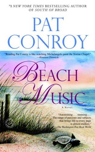 Beach Music: A Novel - Conroy, Pat