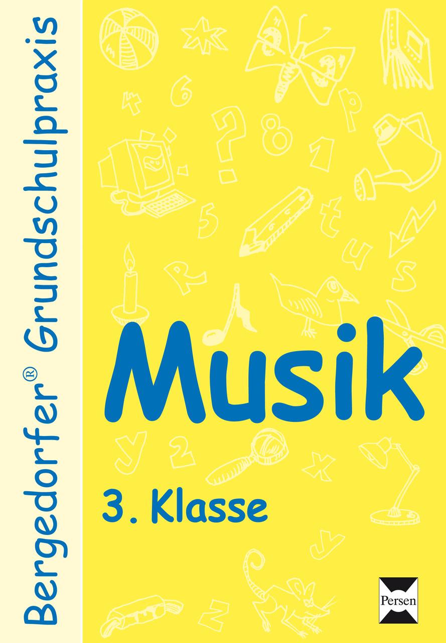 Musik - 3. Klasse - Kuhlmann/Faulseit/Büs