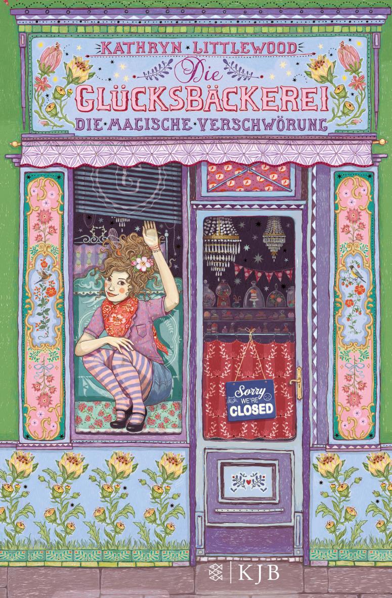 Die Glücksbäckerei: Die magische Verschwörung - Kathryn Littlewood [Gebundene Ausgabe]