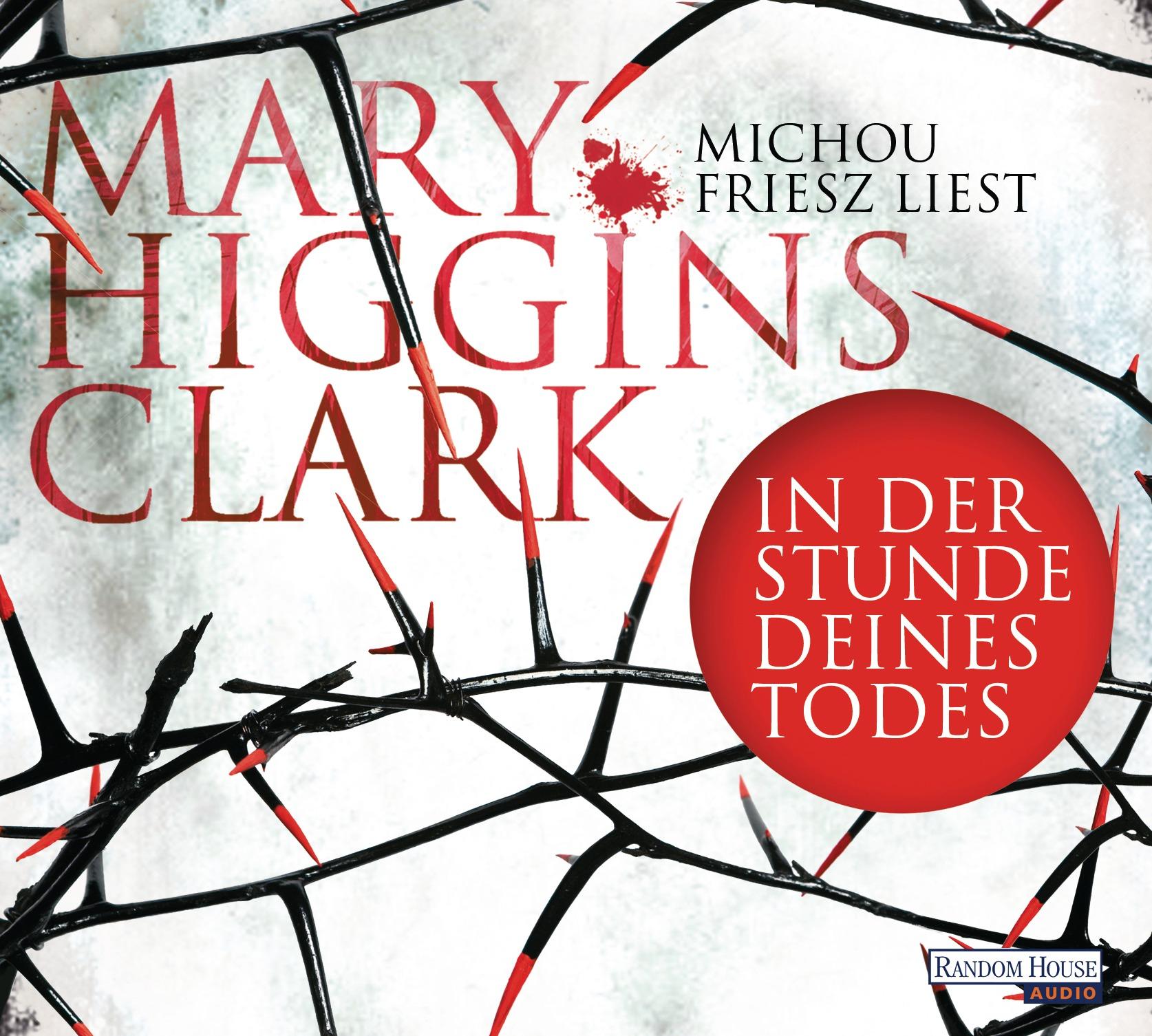 In der Stunde deines Todes - Mary Higgins Clark [6 Audio CDs]