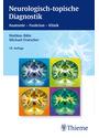 Neurologisch-topische Diagnostik: Anatomie - Funktion - Klinik - Mathias Bähr et al. [Broschiert, 10. Aufage 2014]