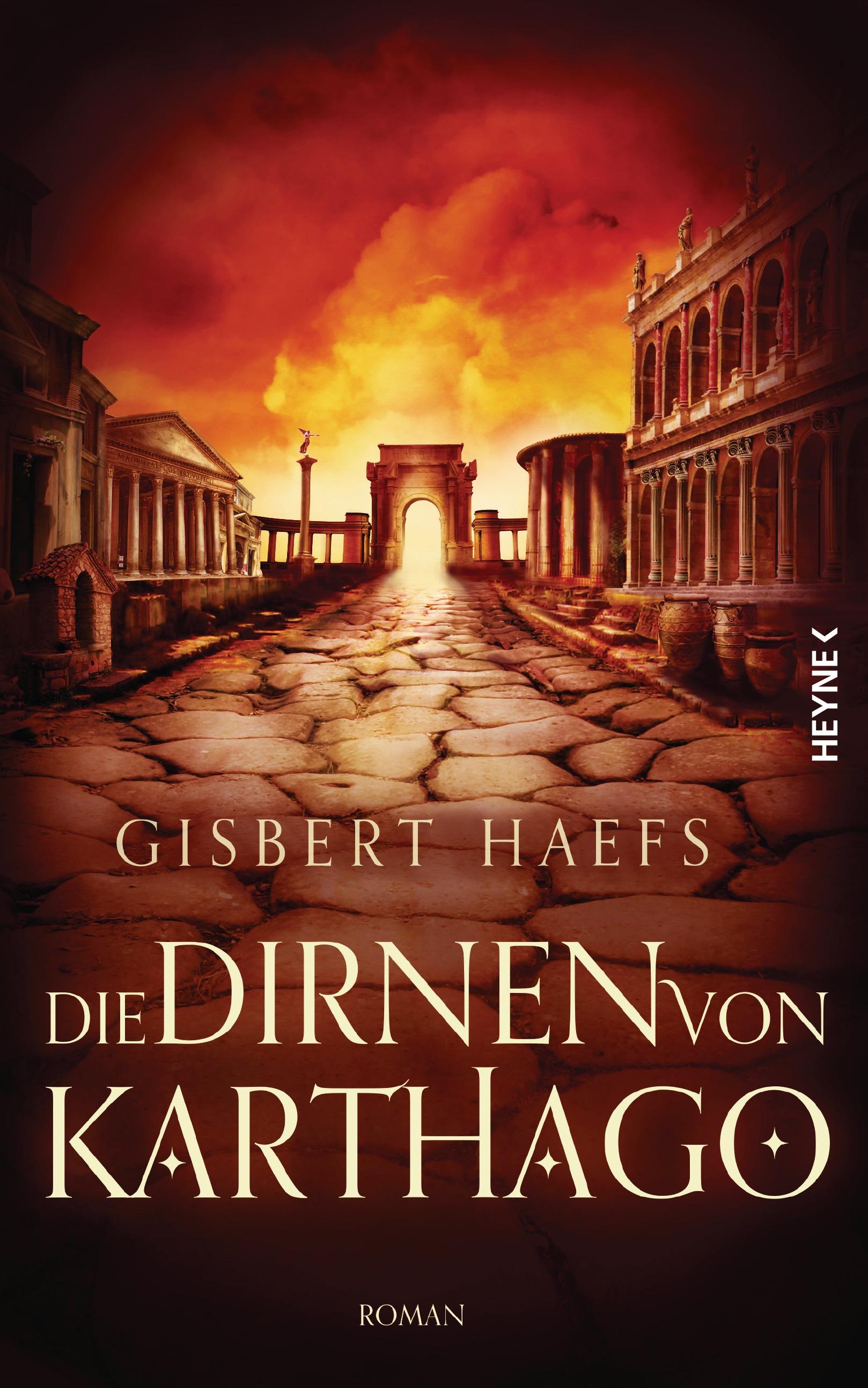Die Dirnen von Karthago - Gisbert Haefs [Gebundene Ausgabe]