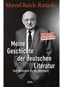 Meine Geschichte der deutschen Literatur: Vom Mittelalter bis zur Gegenwart - Marcel Reich-Ranicki [Gebundene Ausgabe]