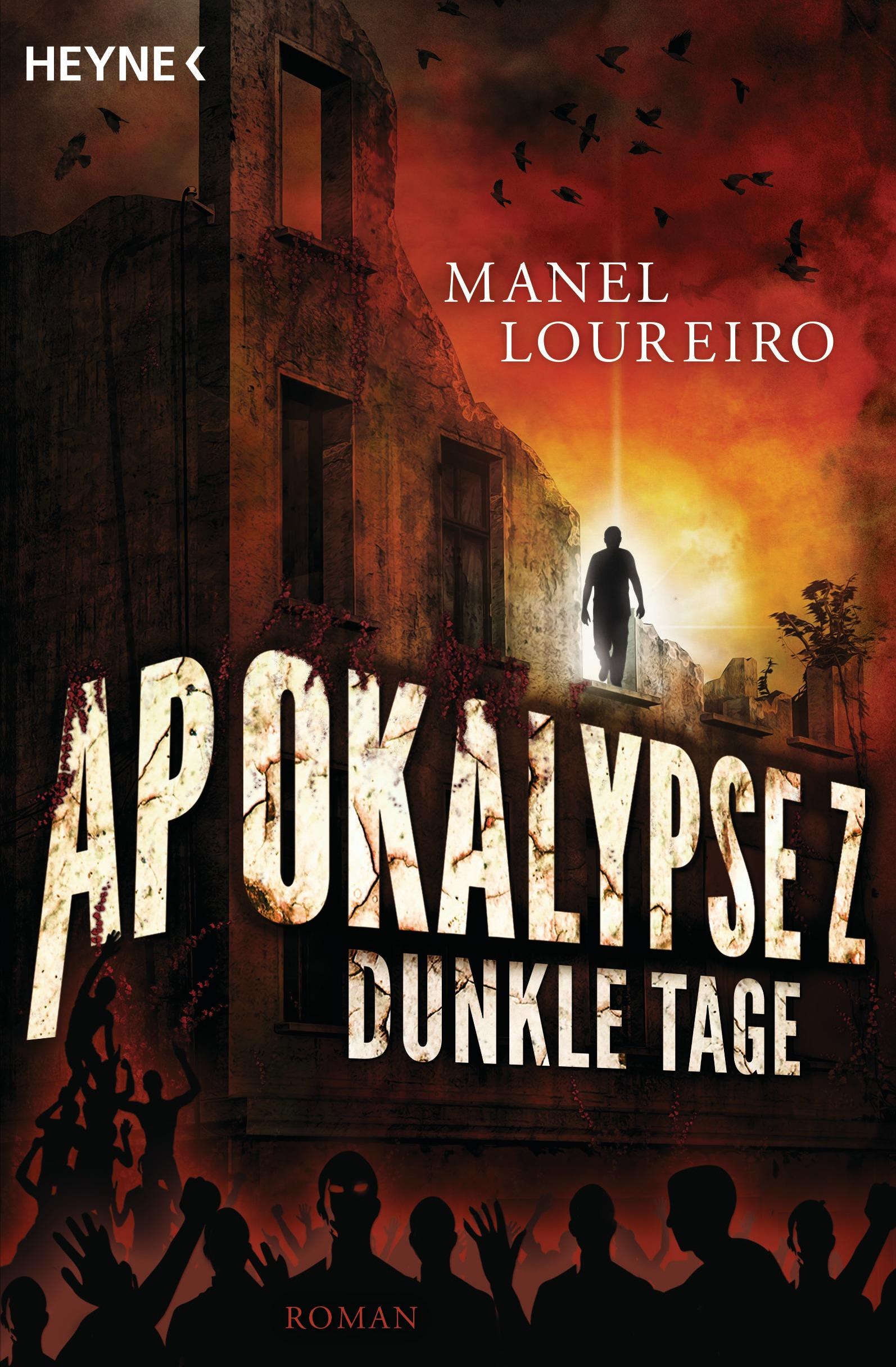 Apokalypse Z - Dunkle Tage - Manel Loureiro [Broschiert]