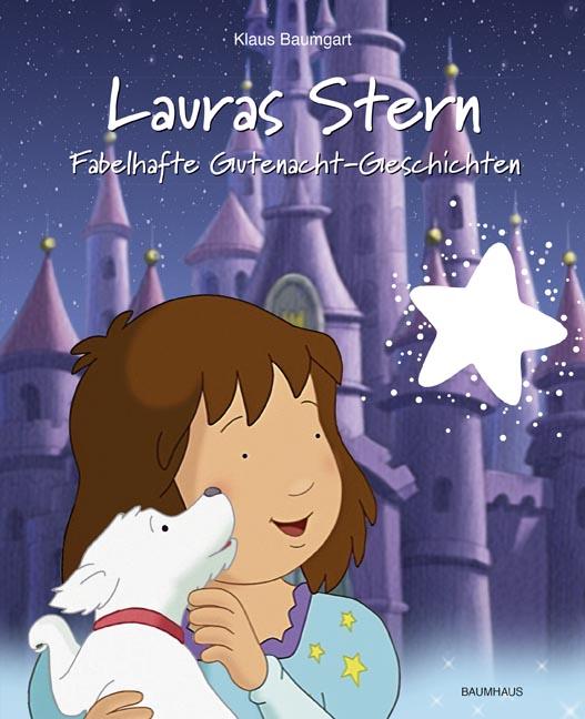 Lauras Stern: Fabelhafte Gutenacht-Geschichten - Band 10 - Klaus Baumgart, Cornelia Neudert [Gebundene Ausgabe]