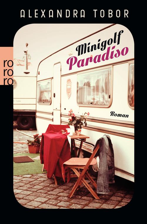 Minigolf Paradiso - Tobor, Alexandra