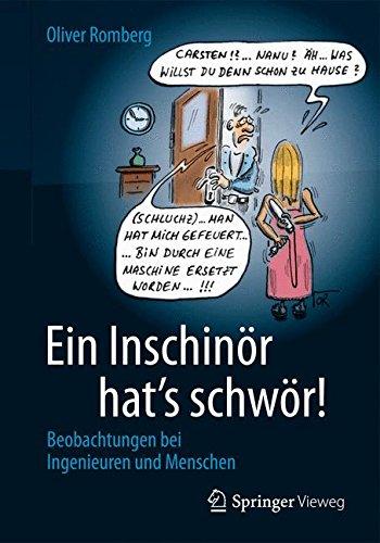 Ein Inschinör hat´s schwör!: Beobachtungen bei ...
