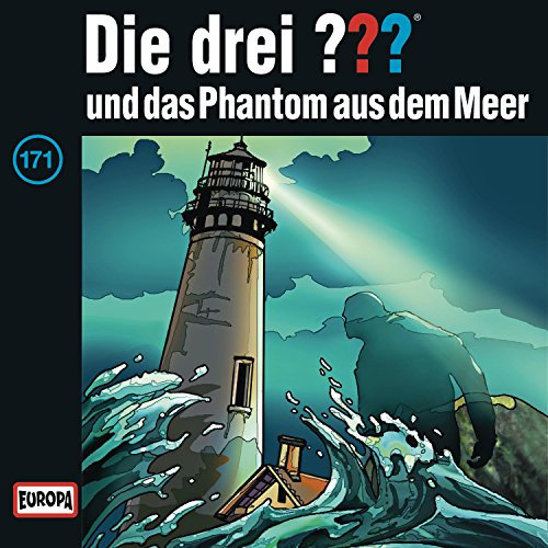 Die Drei ???: Folge 171 - ... und das Phantom aus dem Meer