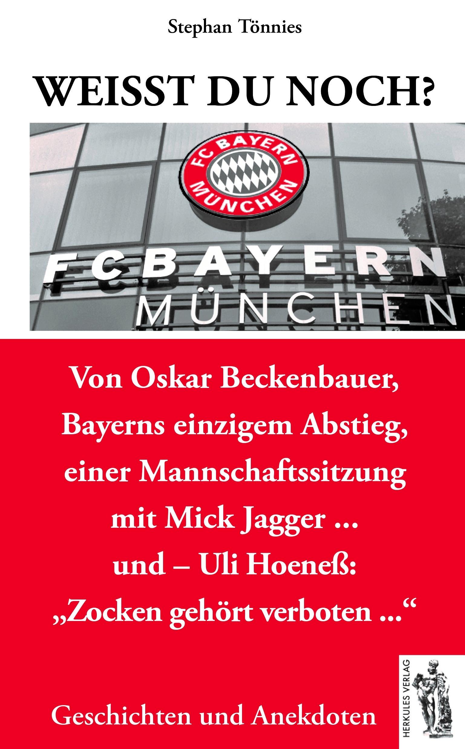 FC Bayern München: Weißt Du noch? - Tönnies, Stephan