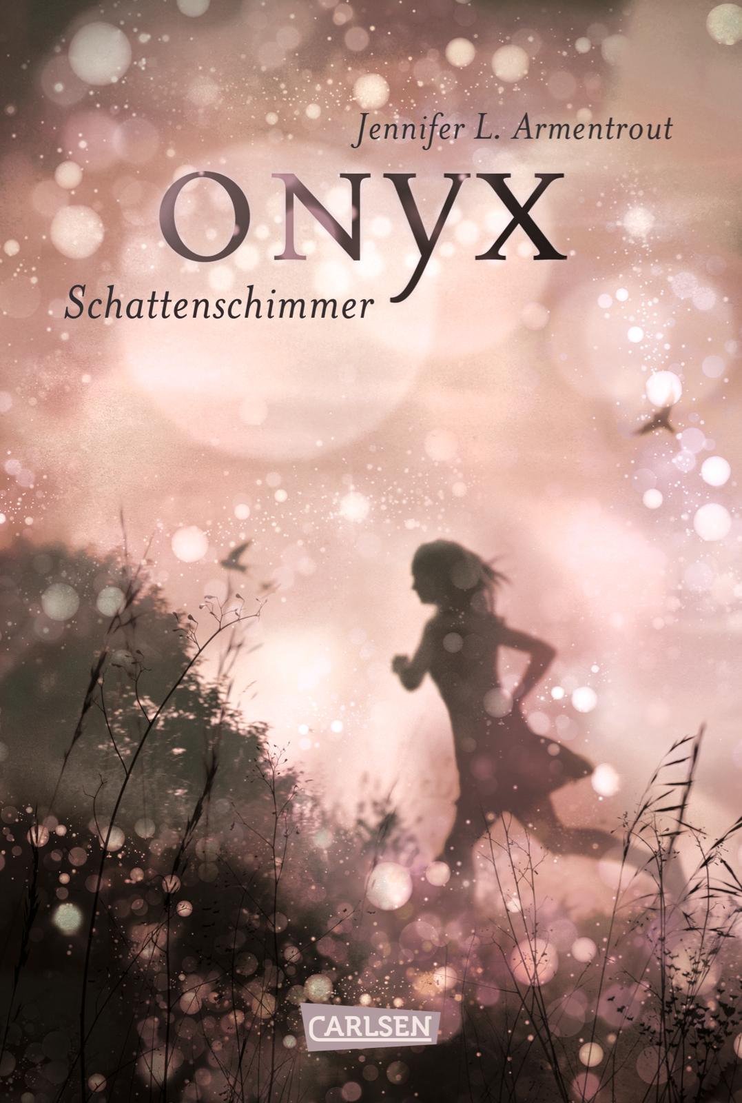 Obsidian: Band 2 - Onyx. Schattenschimmer - Jennifer L. Armentrout [Gebundene Ausgabe]