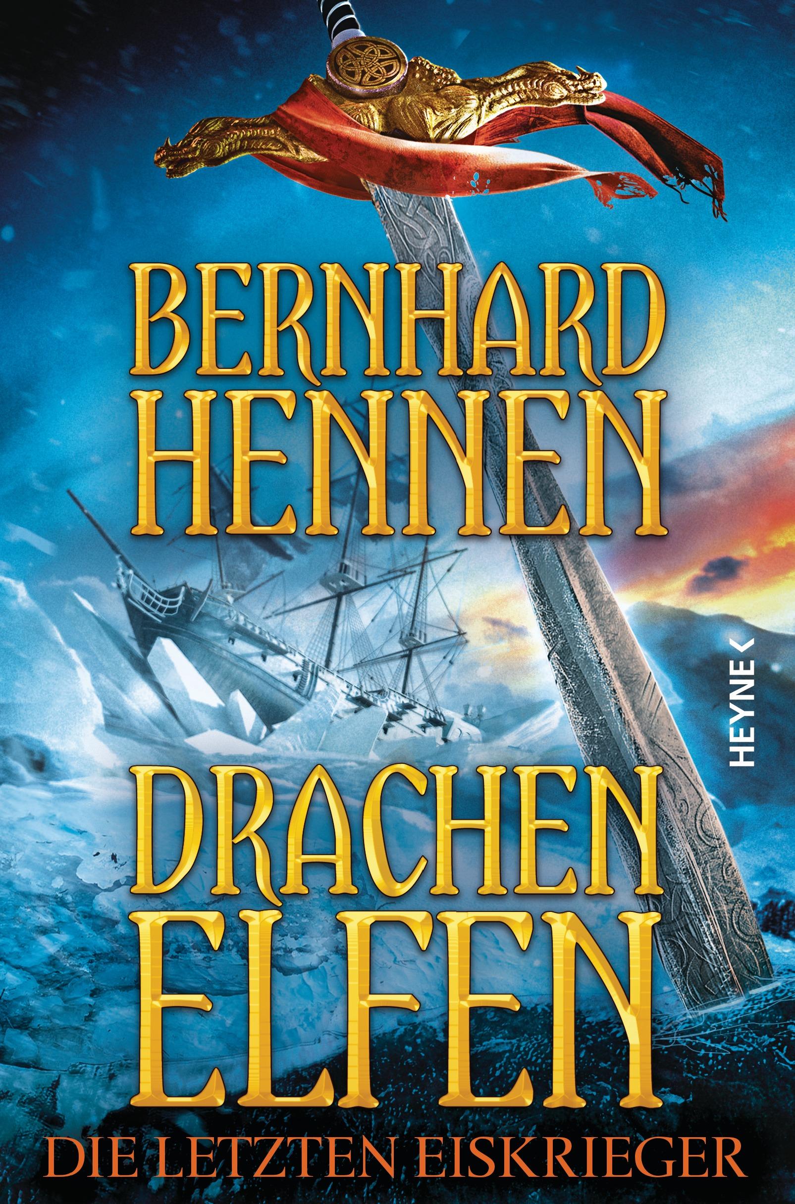 Drachenelfen: Band 4 - Die letzten Eiskrieger - Bernhard Hennen [Gebundene Ausgabe]