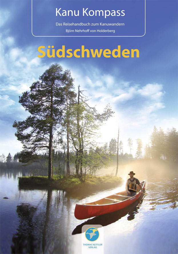 Kanu Kompass Südschweden NEU 2013: Das Reisehan...