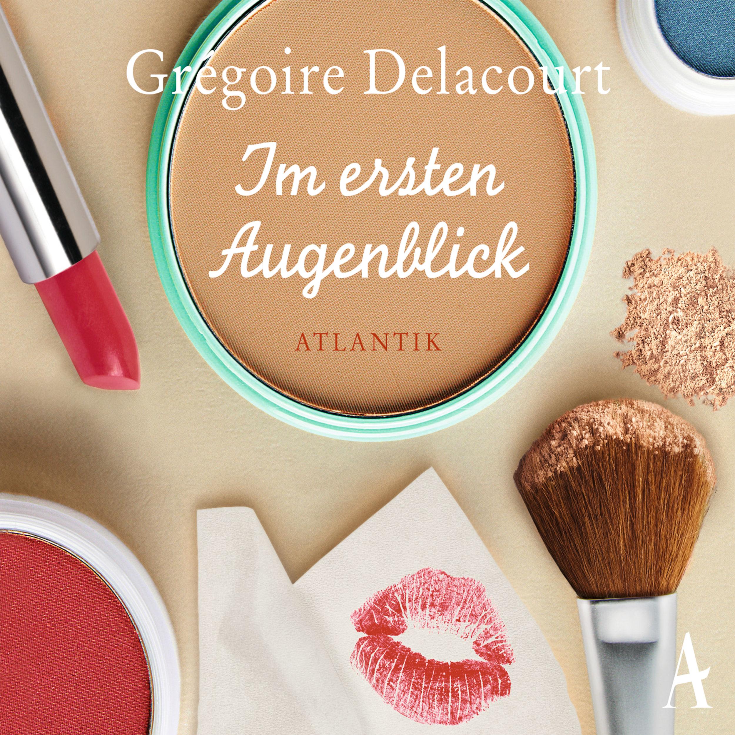 Im ersten Augenblick - Grégoire Delacourt