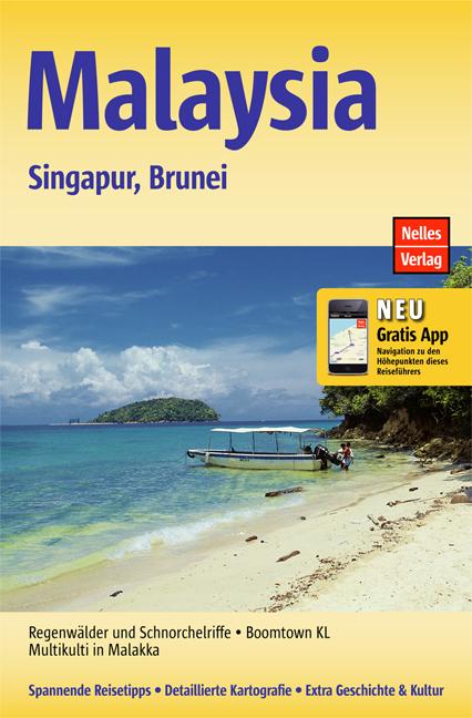 Malaysia - Singapur - Brunei - Nelles Verlag