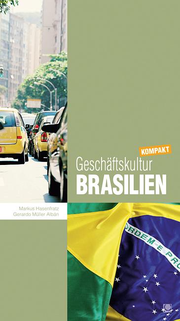 Geschäftskultur Brasilien kompakt: Wie Sie mit ...
