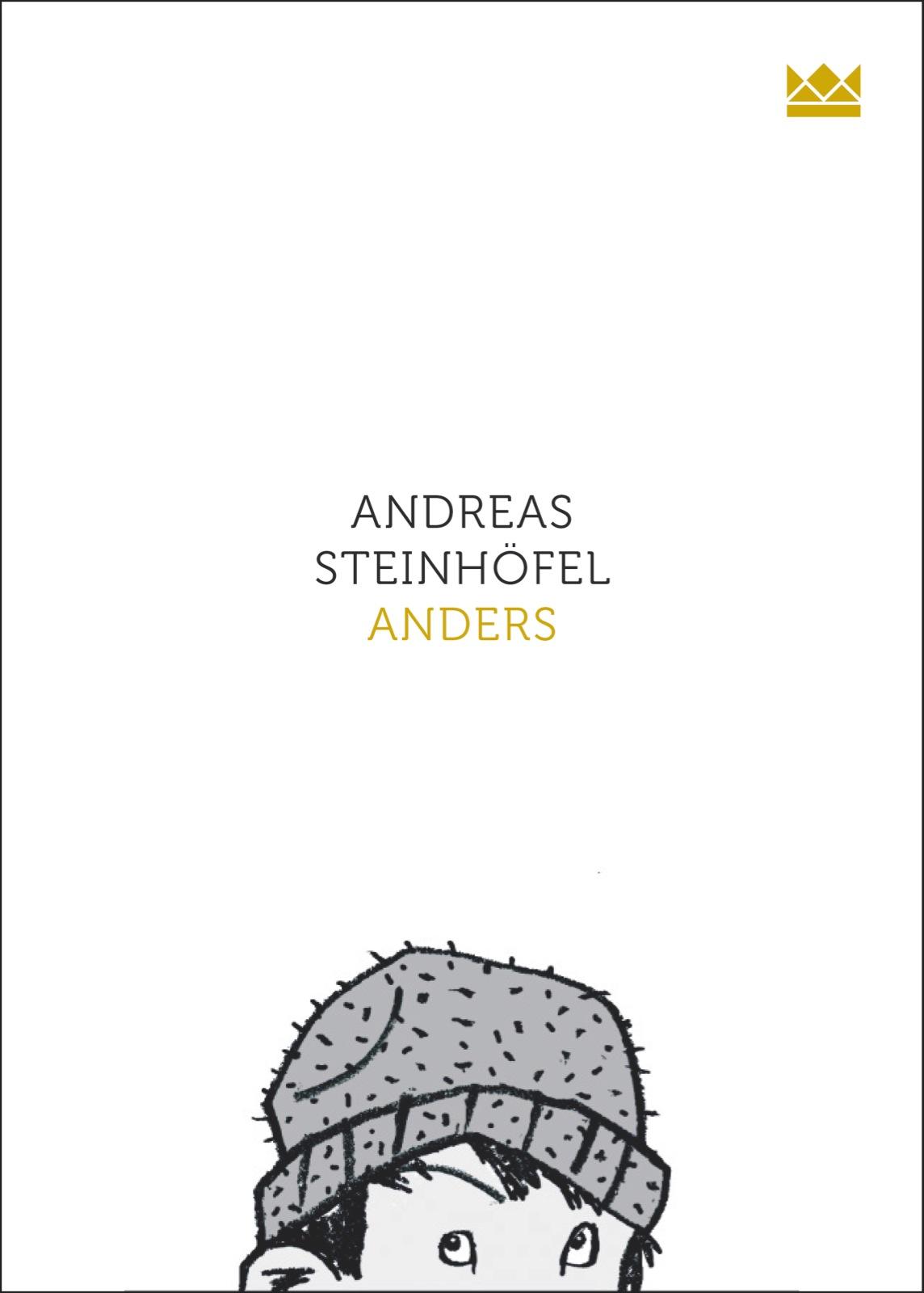 Anders - Andreas Steinhöfel [Gebundene Ausgabe]